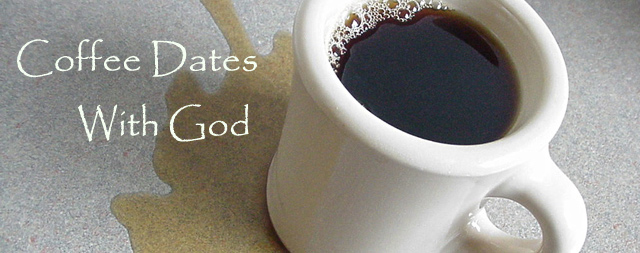 Coffee Dates with God