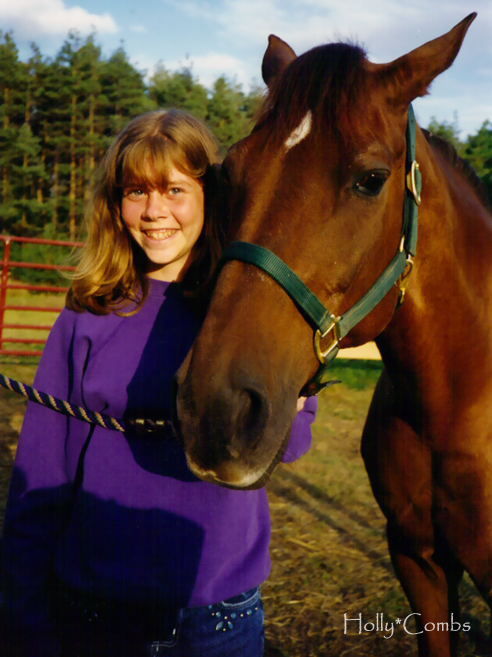 With my first horse when I was 13.