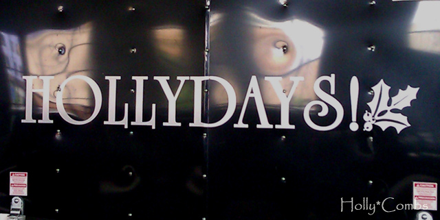 Hollydays sign
