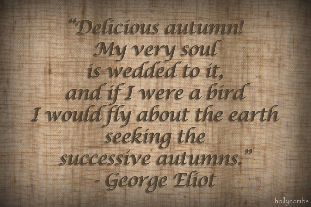 Autumn quote by George Eliot