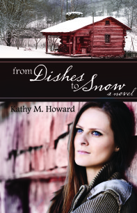 From Dishes to Snow by Kathy M. Howard