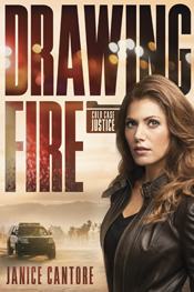 Drawing Fire by Janice Cantore