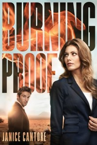 Burning Proof by Janice Cantore