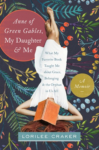 Book Review: Anne of Green Gables, My Daughter and Me