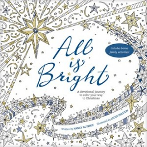 All is Bright by Nancy Guthrie Advent