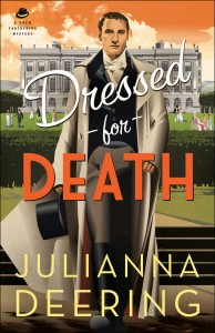 Dressed for Death by Julianna Deering