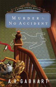 Murder is No Accident by A H Gabhart